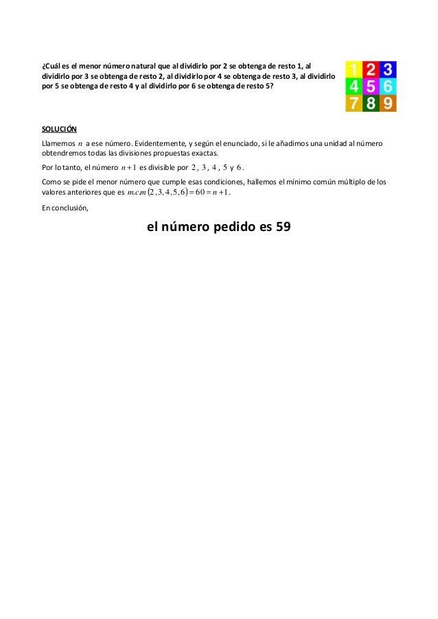 ¿Cuál es el menor número natural que al dividirlo por 2 se obtenga de resto 1, al dividirlo por 3 se obtenga de resto 2, a...