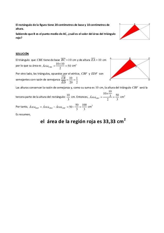 El rectángulo de la figura tiene 20 centímetros de base y 10 centímetros de altura. Sabiendo que B es el punto medio de AC...