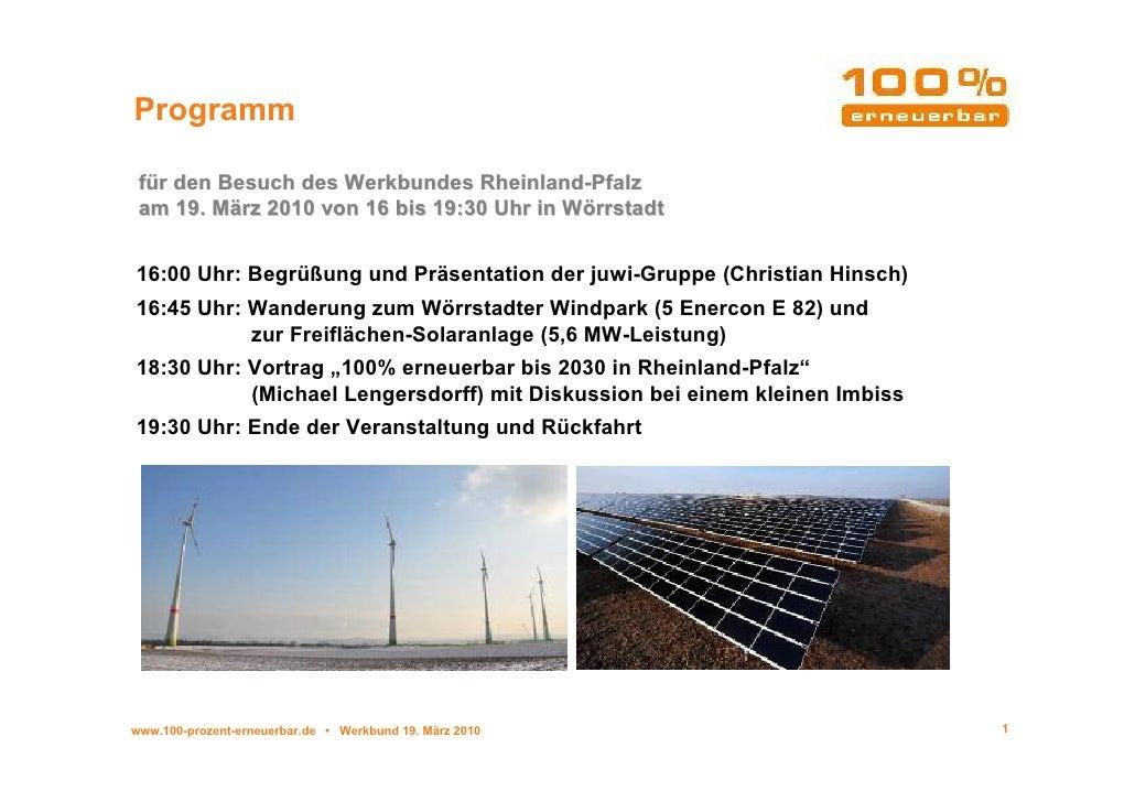 Programm   für den Besuch des Werkbundes Rheinland-Pfalz  am 19. März 2010 von 16 bis 19:30 Uhr in Wörrstadt   16:00 Uhr: ...