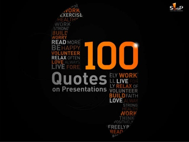 100 Quotes on Presentations by SOAP Slide 1
