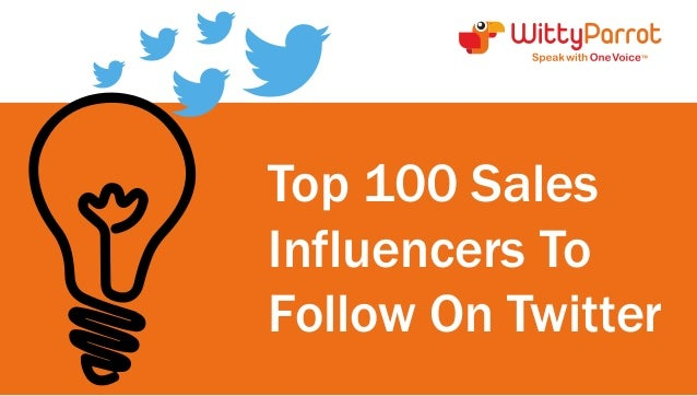 Top 100 Sales  Influencers To  Follow On Twitter