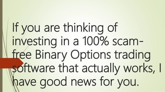 100% Scam-Free Binary Trading Software that Works