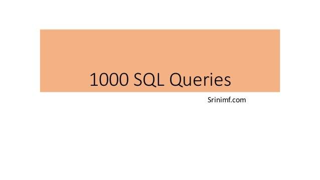 1000 SQL Queries Srinimf.com