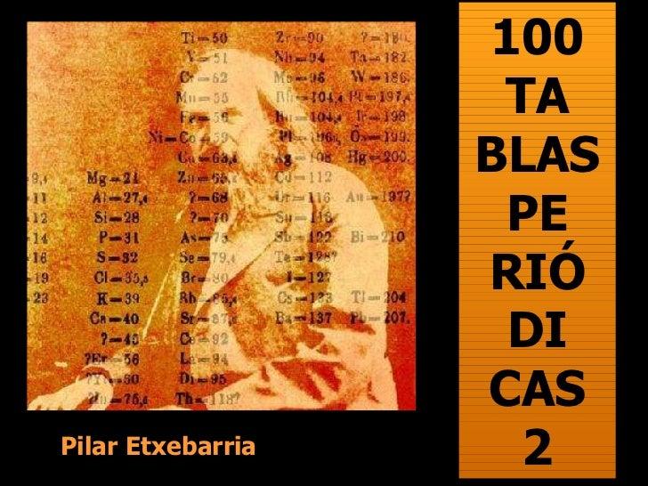 100 TA BLAS PE RIÓ DI CAS 2 Pilar Etxebarria