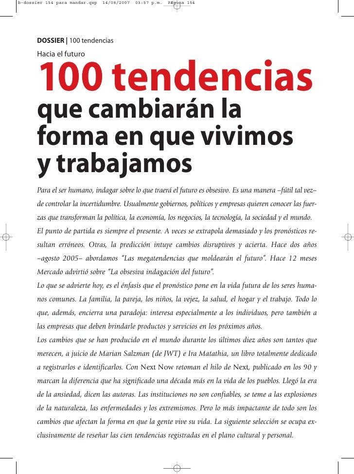 DOSSIER | 100 tendencias Hacia el futuro    100 tendencias que cambiarán la forma en que vivimos y trabajamos Para el ser ...