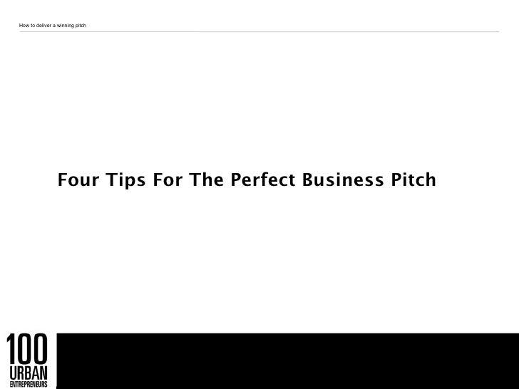 100 Urban Entrepreneurs: How to deliver a winning pitch Slide 2