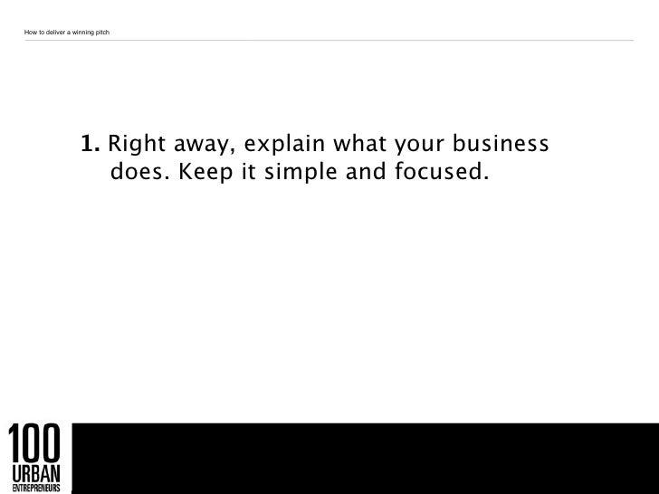 100 Urban Entrepreneurs: How to deliver a winning pitch Slide 3