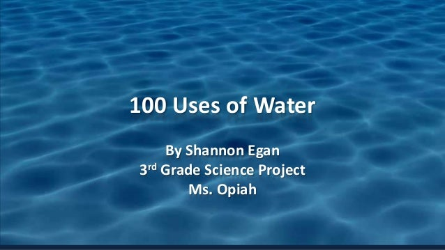 100 uses of water