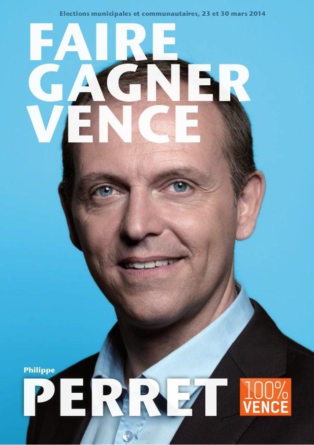 faire gagner vence perret Philippe Elections municipales et communautaires, 23 et 30 mars 2014