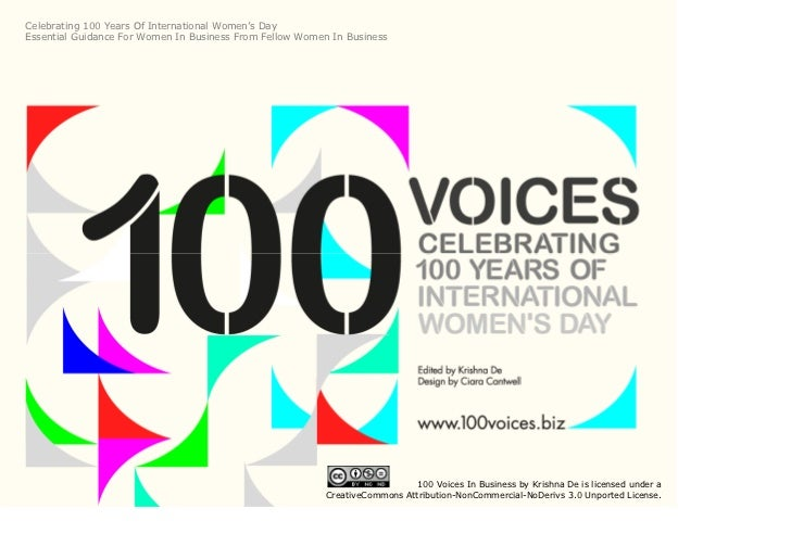Celebrating 100 Years Of International Women's DayEssential Guidance For Women In Business From Fellow Women In Business  ...