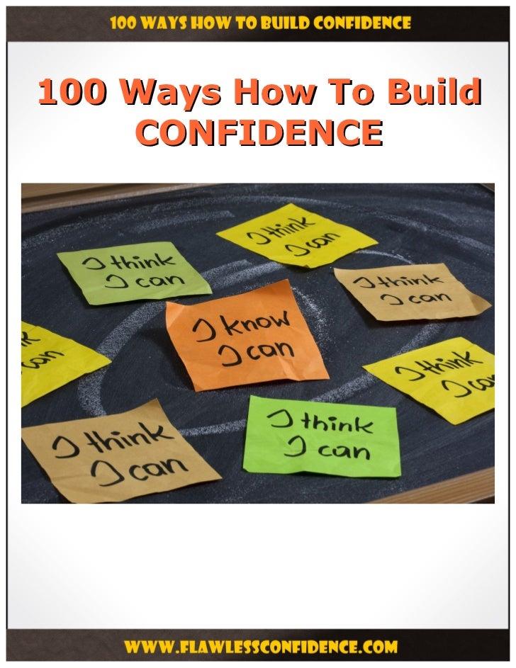 100 Ways How To Build    CONFIDENCE