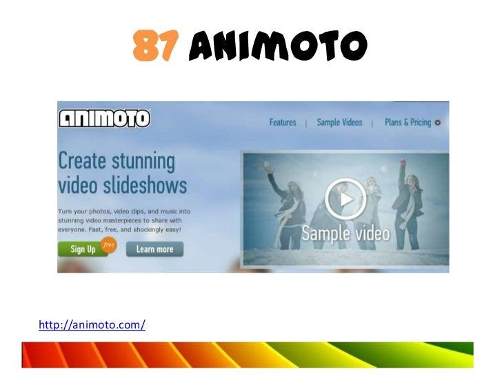 87 Animotohttp://animoto.com/