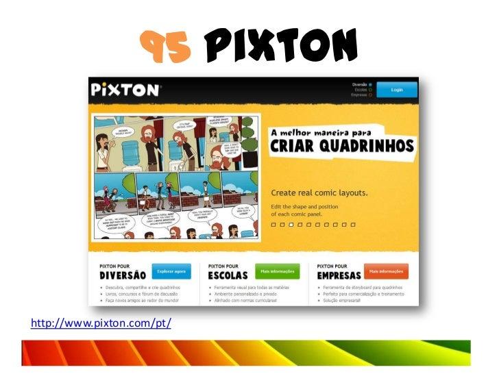 95 Pixtonhttp://www.pixton.com/pt/