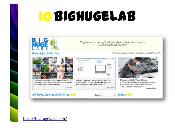 10 BigHugeLabhttp://bighugelabs.com/