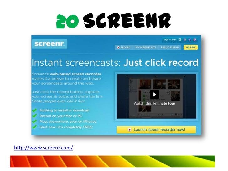 20 Screenrhttp://www.screenr.com/