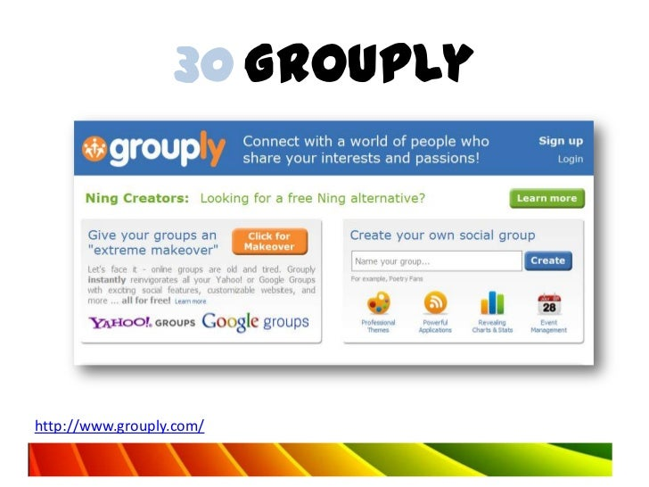 30 Grouplyhttp://www.grouply.com/