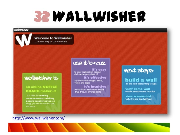 32 Wallwisherhttp://www.wallwisher.com/