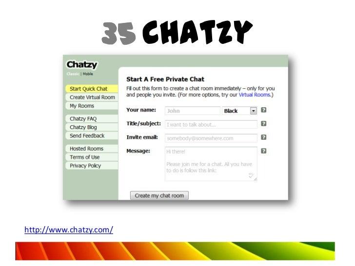 35 Chatzyhttp://www.chatzy.com/