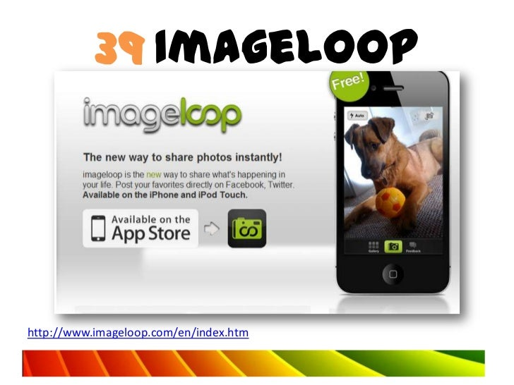 39 ImageLoophttp://www.imageloop.com/en/index.htm