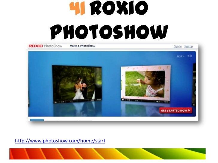 41 Roxio             Photoshowhttp://www.photoshow.com/home/start