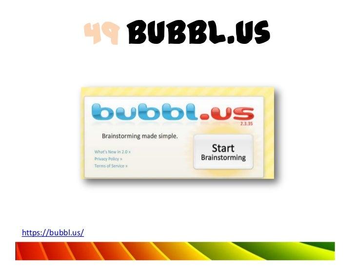 49 Bubbl.ushttps://bubbl.us/