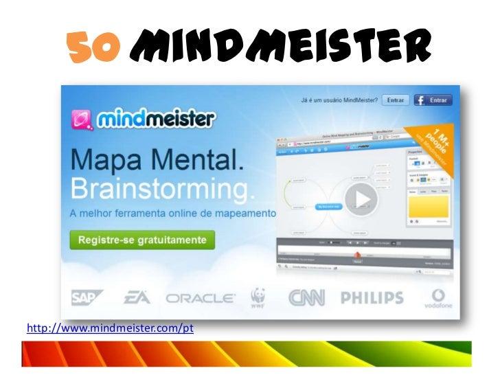 50 MindMeisterhttp://www.mindmeister.com/pt