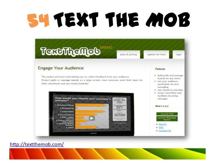 54 Text the Mobhttp://textthemob.com/