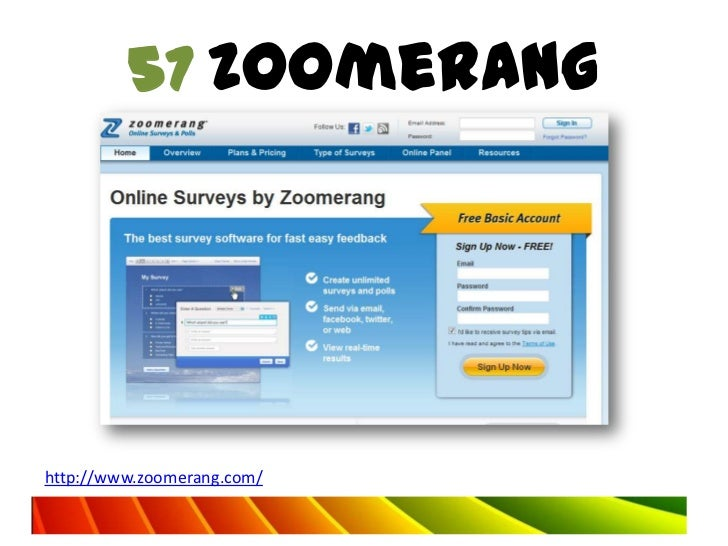 57 Zoomeranghttp://www.zoomerang.com/