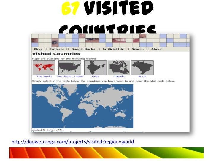 67 Visited                   Countrieshttp://douweosinga.com/projects/visited?region=world