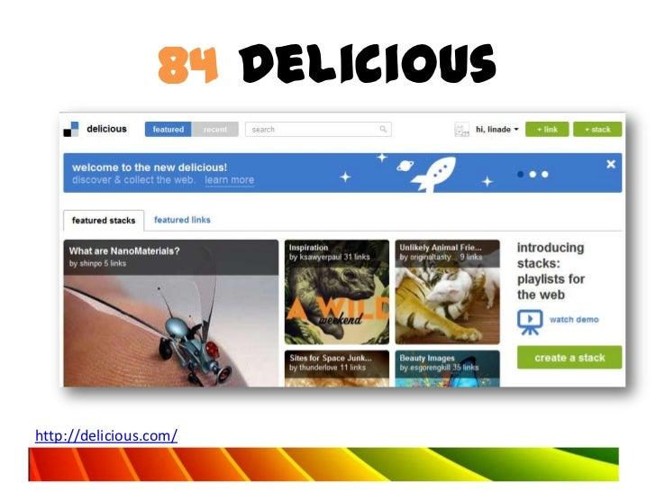 84 Delicioushttp://delicious.com/