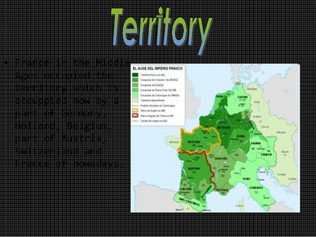 • France in the Middle  Ages occupied the  territory which is  occuppied now by a  part of Germany,  Holland, Belgium,  pa...