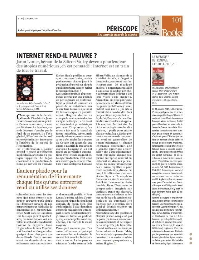 101  No 47 | OCTOBRE 2013  PÉRISCOPE  Rubrique dirigée par Delphine Veaudor  Les coups de cœur de la planète  INTERNET REN...