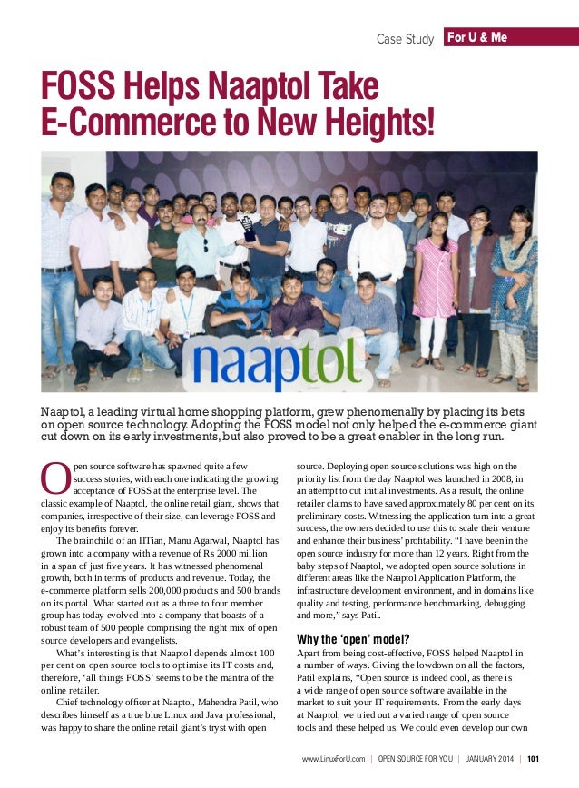 Case Study For U & Me  FOSS Helps Naaptol Take E-Commerce to New Heights!  Naaptol, a leading virtual home shopping platfo...