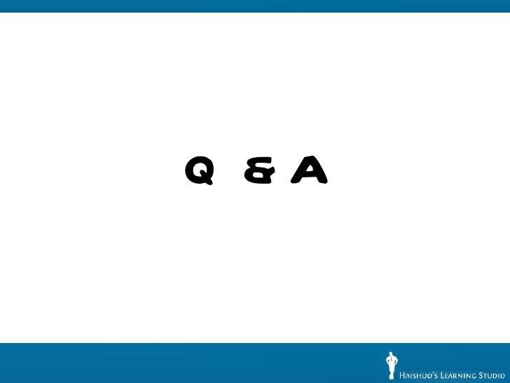 <ul><li>Q & A </li></ul>