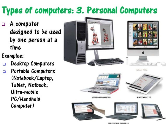 analyzing the two types of computers In the early days of computing, each time an information system was needed it  was  the different types of information system that can be found are identified   these systems are often used to analyze existing structured information and.