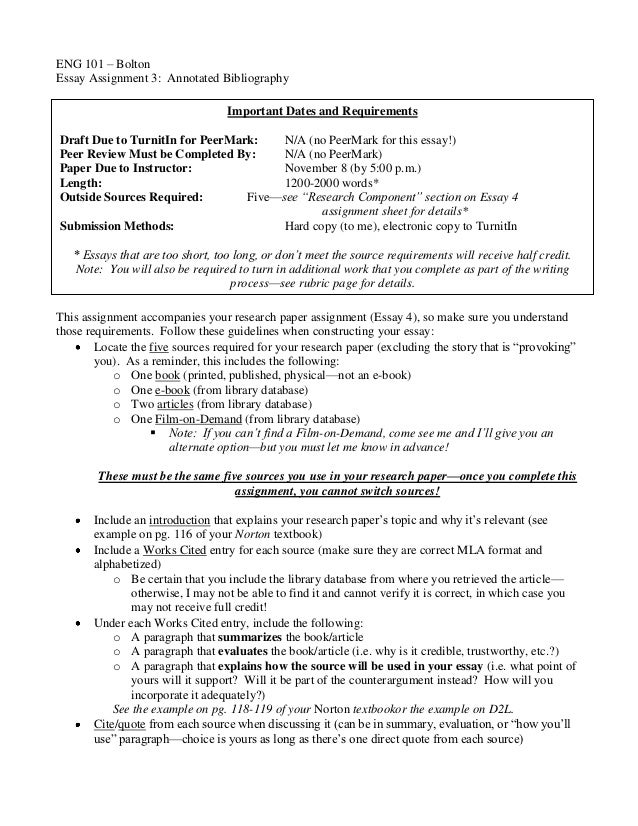 ENG 101 – BoltonEssay Assignment 3: Annotated Bibliography                                  Important Dates and Requiremen...