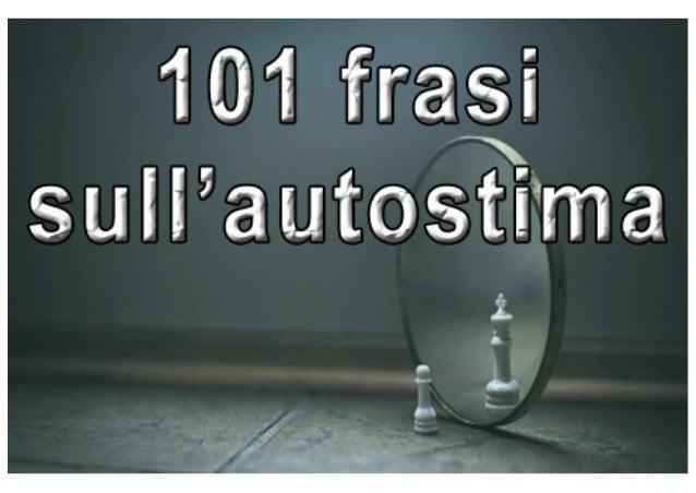 101 Frasi Sull Autostima