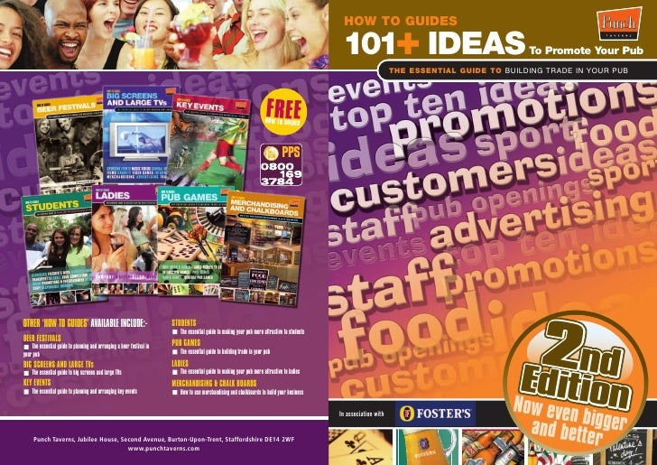 HOW TO GUIDES   101+ IDEAS                                       To Promote Your Pub                       THE ESSENTIAL G...