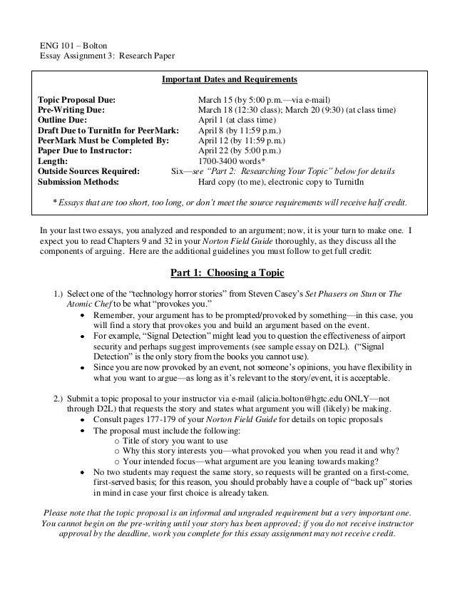 ENG 101 – BoltonEssay Assignment 3: Research Paper                                  Important Dates and RequirementsTopic ...