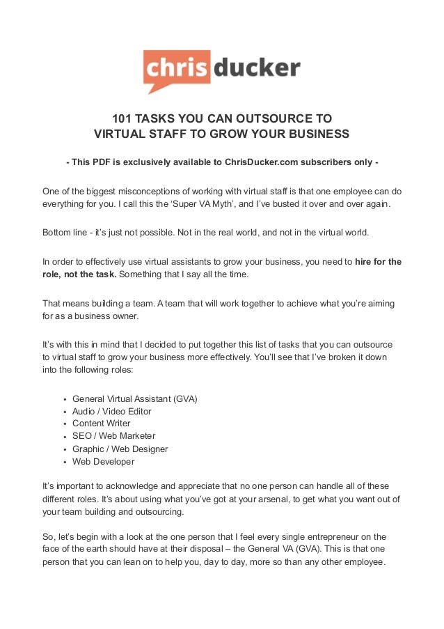 101 TASKS YOU CAN OUTSOURCE TO VIRTUAL STAFF TO GROW YOUR BUSINESS - This PDF is exclusively available to ChrisDucker.com ...