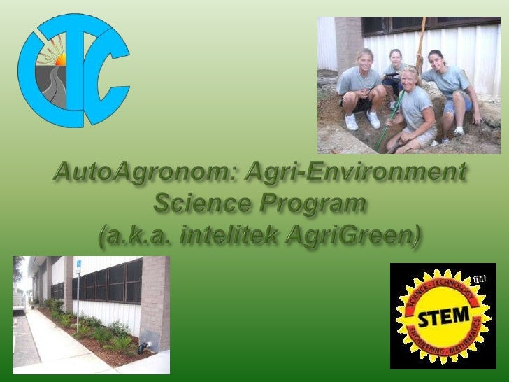 AutoAgronom: Agri-Environment Science Program(a.k.a. intelitek AgriGreen)<br />