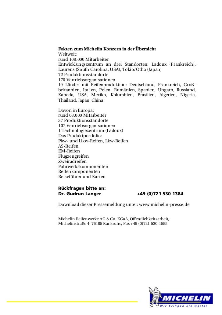 Fakten zum Michelin Konzern in der ÜbersichtWeltweit:rund 109.000 MitarbeiterEntwicklungszentrum an drei Standorten: Ladou...