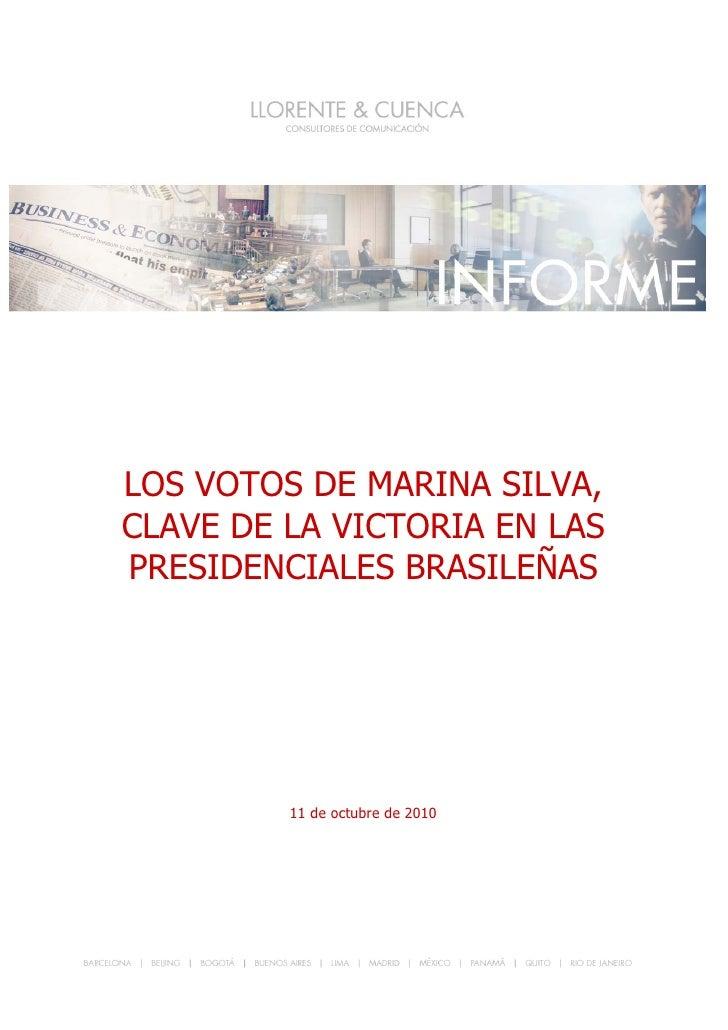 VOTOS DA MARINA NO SEGUNDO TURNO     LOS VOTOS DE MARINA SILVA, CLAVE DE LA VICTORIA EN LAS PRESIDENCIALES BRASILEÑAS     ...