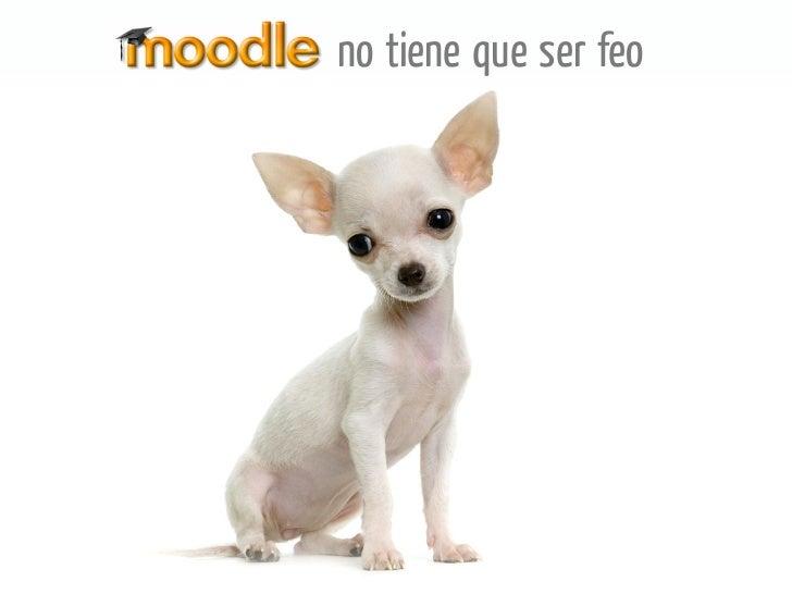 Moodle no tiene que ser feo