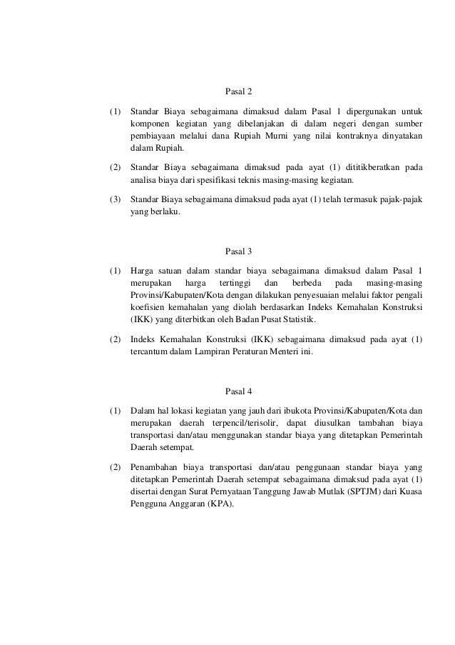 Pasal 2(1) Standar Biaya sebagaimana dimaksud dalam Pasal 1 dipergunakan untukkomponen kegiatan yang dibelanjakan di dalam...