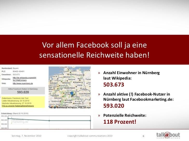 Vor allem Facebook soll ja eine                         sensationelle Reichweite haben!                                   ...