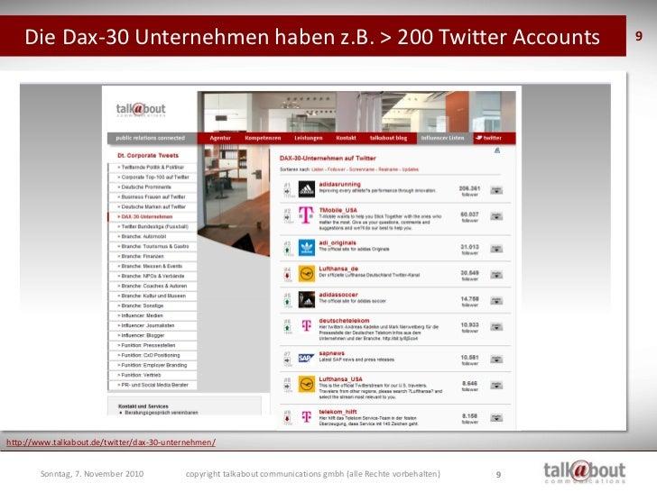 Die Dax-30 Unternehmen haben z.B. > 200 Twitter Accounts                                                       9     http:...