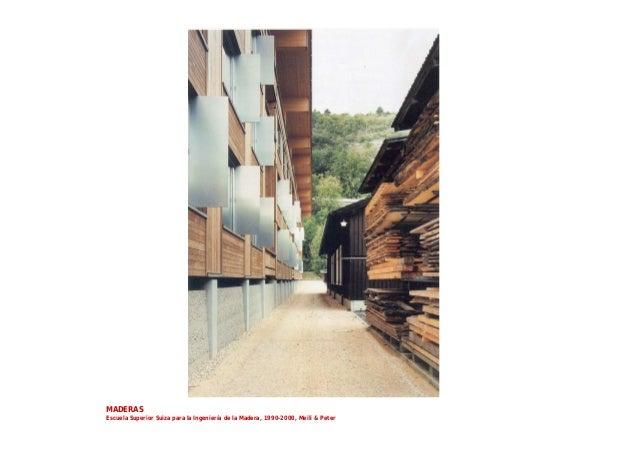 MADERAS Escuela Superior Suiza para la Ingeniería de la Madera, 1990-2000, Meili & Peter