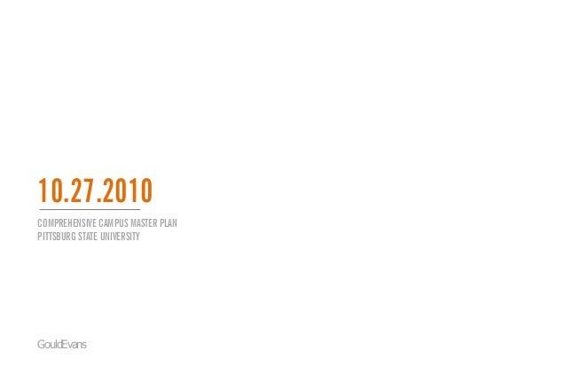 COMPREHENSIVE CAMPUS MASTER PLAN PITTSBURG STATE UNIVERSITY GouldEvans 10.27.2010