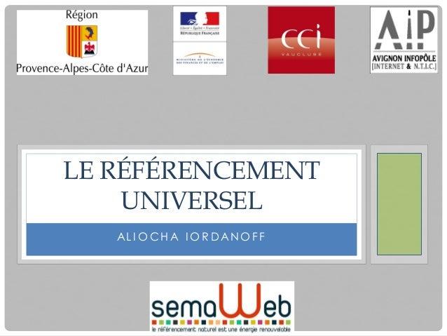 AL I O C H A I O R D AN O F F LE RÉFÉRENCEMENT UNIVERSEL